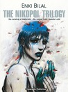 The Nikopol Trilogy by Enki Bilal