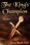 The King's Champion (Book 1)