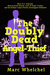 The Doubly Dead Angel-Thief by Marc Whelchel