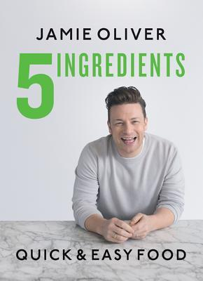 5 Ingredients – Quick  Easy Food by Jamie Oliver