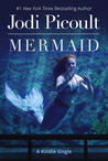 Mermaid by Jodi Picoult