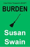 BURDEN: Crime Fiction Threequel to BOUNTY