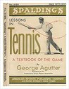 Lessons in Tennis A Text Book of the Game