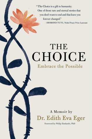 Escaping the Past and Embracing the Possible - Edith Eva Eger