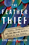 The Feather Thief...