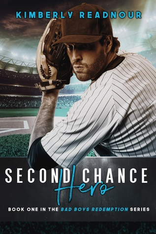 Second Chance Hero (Bad Boys Redemption, #1)
