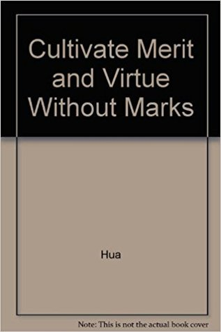 Cultivate Merit and Virtue Without Marks