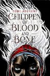 Book cover for Children of Blood and Bone (Legacy of Orïsha, #1)