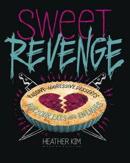 Sweet Revenge by Heather Kim