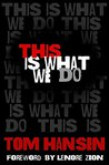 Book cover for This Is What We Do