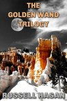 The Golden Wand Trilogy by Russell Hasan