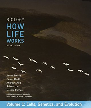 Biology: How Life Works, Volume 1 & LaunchPad