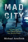 Mad City by Michael Arntfield