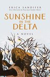 Sunshine in the Delta by Erica M. Sandifer