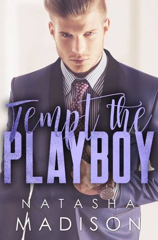 Tempt the Playboy (Tempt, #2)