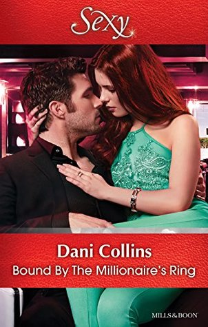 Mills & Boon : Bound By The Millionaire's Ring