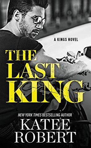 The Last King (The Kings, #1)