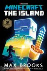 Minecraft: The Island (Official Minecraft Novels, #1)