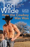 How the Cowboy Was Won (Cupid, Texas, #6)