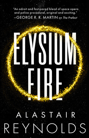 Elysium Fire (Prefect Dreyfus Emergency, #2)