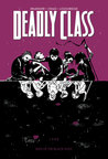 Deadly Class, Vol. 2: Kids of the Black Hole