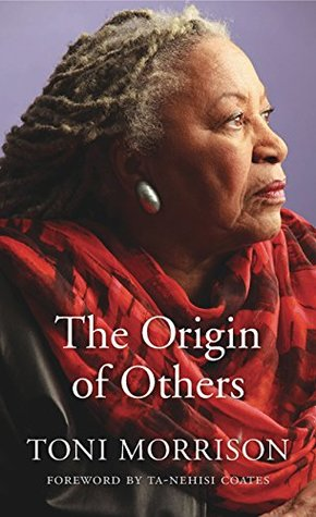The Origin of Others (The Charles Eliot Norton lectures, 2016)