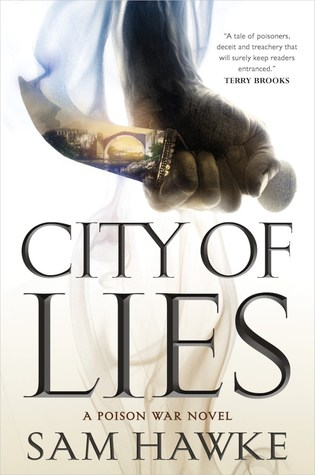 City of Lies (Poison Wars #1)