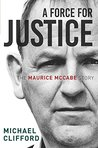 A Force for Justice: The Maurice McCabe Story by Michael Clifford