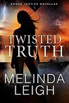 Twisted Truth (Rogue Justice #1)