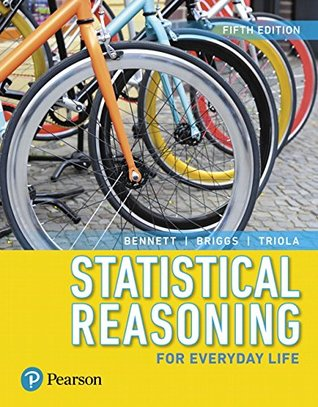 Statistical Reasoning for Everyday Life Plus NEW MyStatLab with Pearson eText -- Title-Specific Access Card Package (5th Edition) (Bennett Science & Math Titles)