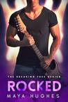 Rocked (Breaking Free, #4)