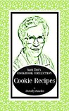 Aunt Dot's Cookbook Collection of Cookie Recipes by Dorothy Hawkes