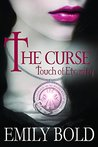 Touch of Eternity (The Curse #1)