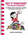 Sarah's Scribbles 2017-2018 16-Month Weekly/Monthly Planner: Get It Together! with Sarah's Scribbles