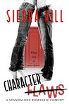 Character Flaws - A Standalone Romantic Comedy