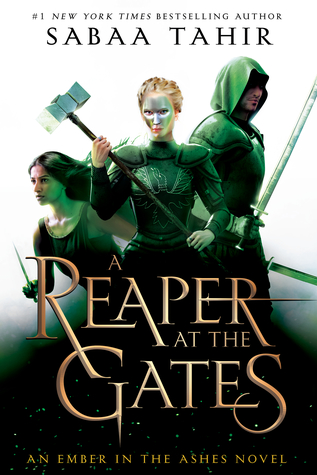 A Reaper at the Gates (An Ember in the Ashes #3)