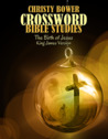 Crossword Bible Studies - The Birth of Jesus by Christy Bower