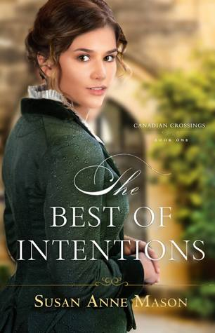 The Best of Intentions (Canadian Crossings, #1)