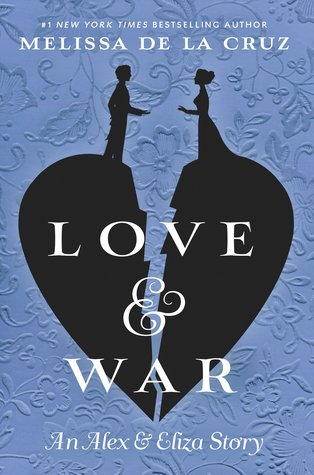Love & War (Alex & Eliza, #2)