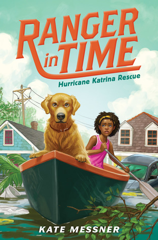 Hurricane Katrina Rescue (Ranger in Time #8)