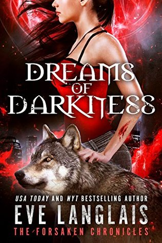 Dreams of Darkness (The Forsaken Chronicles, #1)