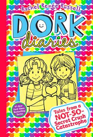 Dork Diaries Book 12: Tales from a Not-So-Secret Crush Catastrophe (Dork Diaries, #12)