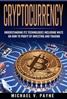 Cryptocurrency by Michael V. Payne