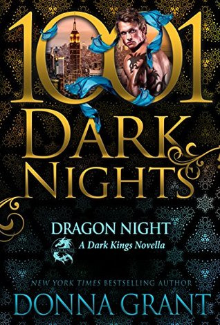 Dragon Night (Dark Kings #13.5; Dark World #32.5; 1001 Dark Nights #89)