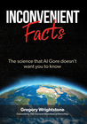 Inconvenient Facts by Gregory Wrightstone