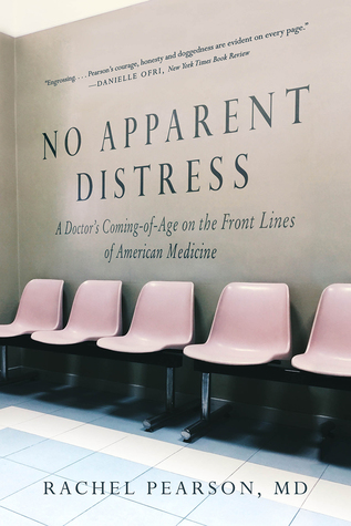 Coming of Age on the Front Lines of American Medicine - Rachel Pearson