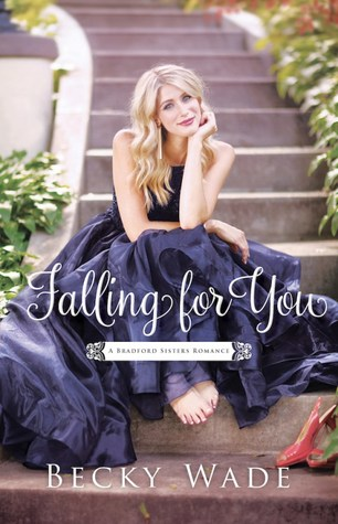 Falling for You (A Bradford Sisters Romance, #2)