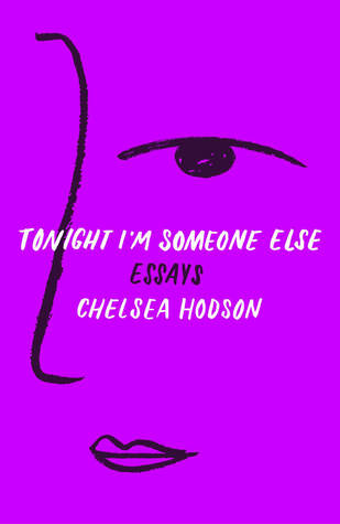 Tonight I'm Someone Else: Essays