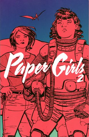 Paper Girls, Vol. 2 (Paper Girls, #2)