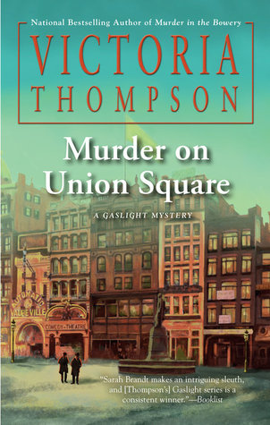 Murder on Union Square (Gaslight Mystery, #21)